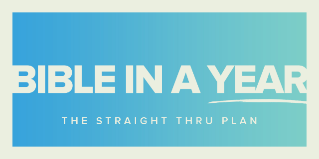 Bible in a Year: The Straight Through Plan